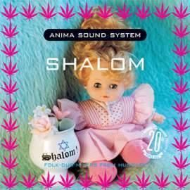 Anima Sound System - Shalom, Hungarian Astronaut 20th jubileumi kiadás