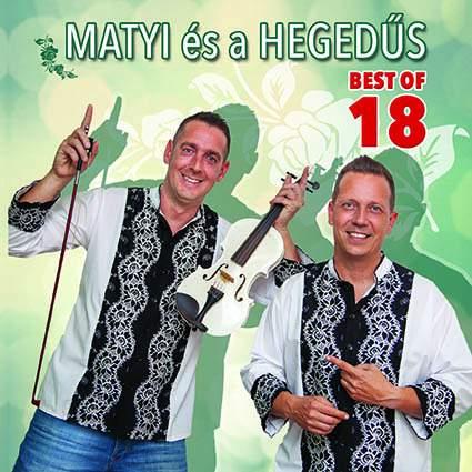 Matyi és a Hegedűs - Best of 18