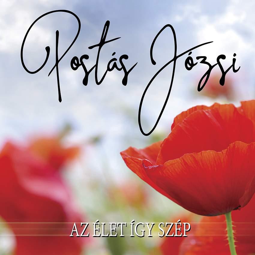 Postás Józsi - Az élet így szép CD